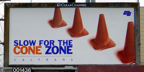 [Slow for the Cone Zone]
